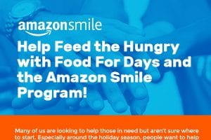 Help Feed the Hungry with Food For Days and the Amazon Smile Program! [infographic]